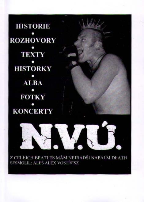 N.V.Ú. - Z celejch Beatles mám nejradši Napalm Death - N.V.Ú. - N.V.Ú. & Aleš Alex Vostřesz