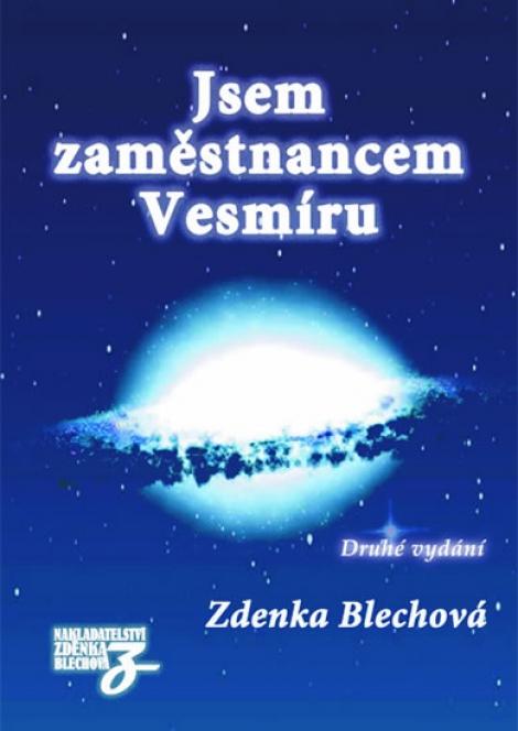 Jsem zaměstnancem Vesmíru - Zdenka Blechová