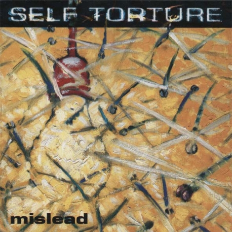 SELF TORTURE - Mislead