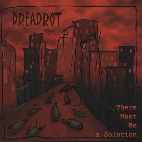 Dreadrot - Dreadrot