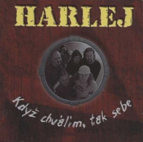 Harlej - Když chválím, tak sebe (paperpack CD)