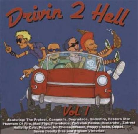 Drivin 2 Hell - Vol. I (CD)