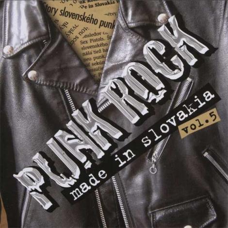Punk Rock Made In Slovakia Vol. 5 - 5. pokračovanie slovenskej punk výberovky