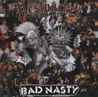 BAD NASTY - Pestpocken