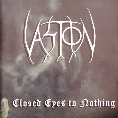VASTION - closed eyes to nothing