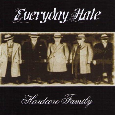 EVERYDAY HATE - EVERYDAY HATE