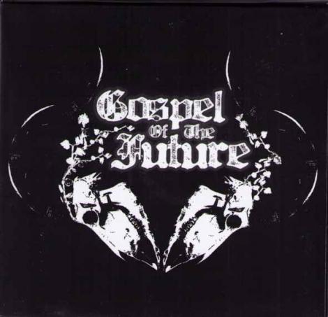 GOSPEL OF THE FUTURE - GOSPEL OF THE FUTURE
