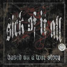 SICK OF IT ALL - Based On a True Story (CD + DVD)