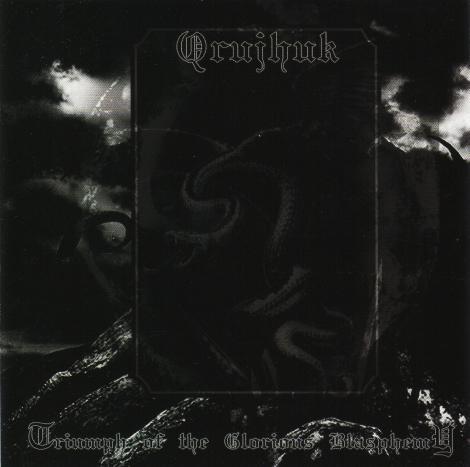 QRUJHUK - triumph of the glorious blasphemy