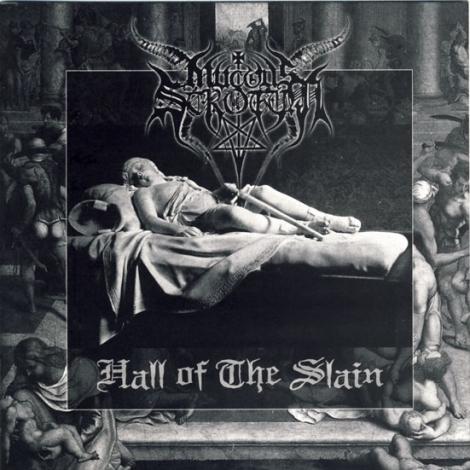 MUCOUS SCROTUM - Hall of the Slain