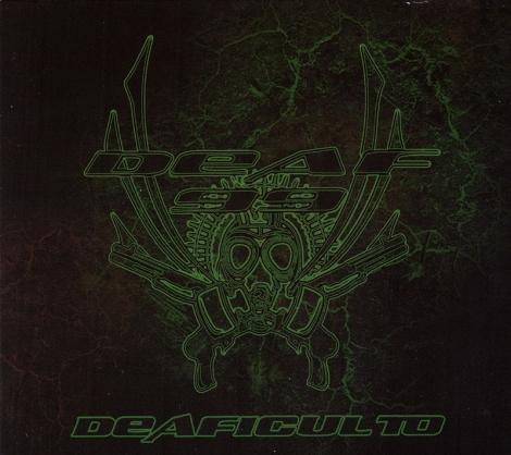 Deaf 99 - Deaficulto (Digipack CD)