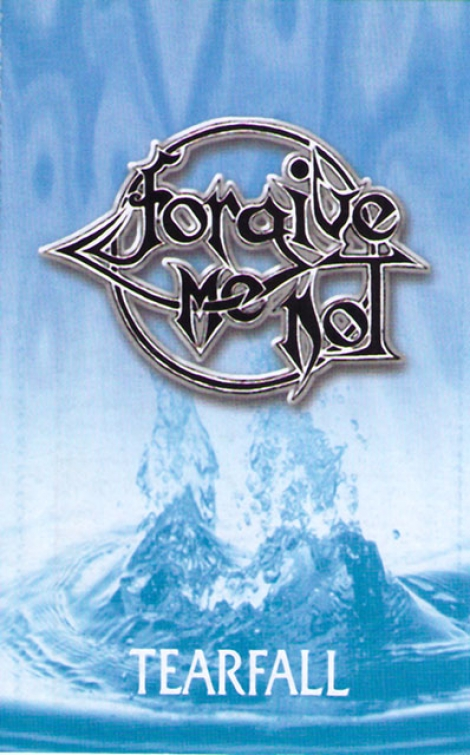 FORGIVE ME NOT - Tearfall