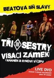 TŘI SESTRY / VISACÍ ZÁMEK - Beatová síň slávy