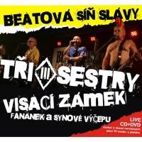 Tři sestry / Visací zámek / Fanánek a Synové výčepu - Beatová síň slávy (CD + DVD)