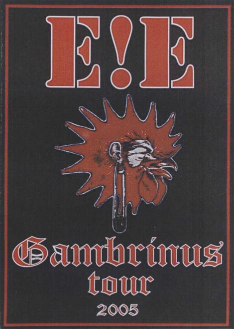 E!E - Gambrinus Tour 2005