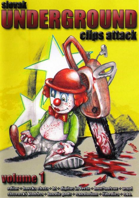 SLOVAK UNDERGROUND CLIPS ATTACK Volume I. - Volume 1.