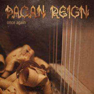 PAGAN REIGN - Onca again