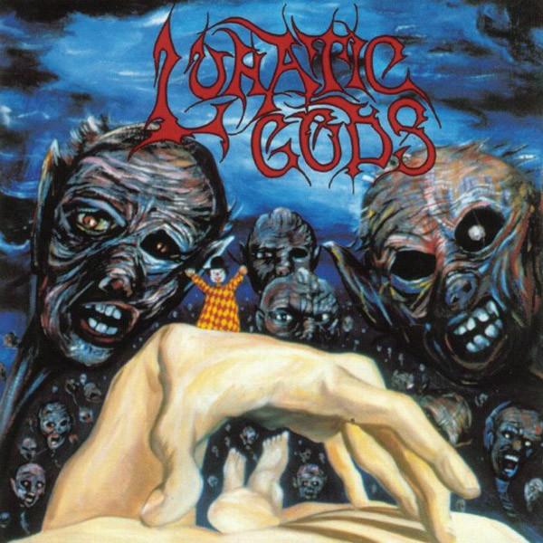 Lunatic Gods - Lunatic Gods