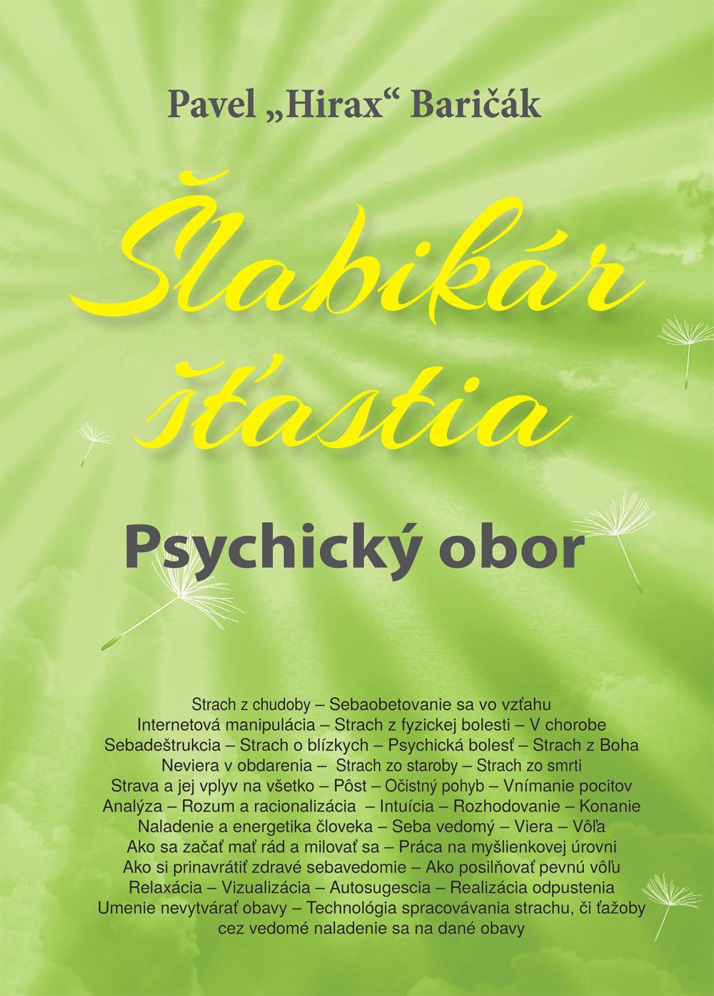 Šlabikár šťastia 5, Psychický OBOR