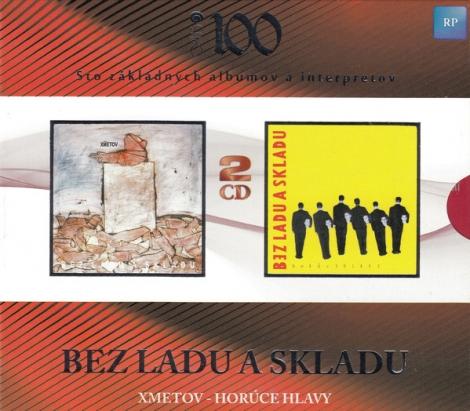 Bez ladu a skladu - Xmetov / Horúce hlavy (2 CD)