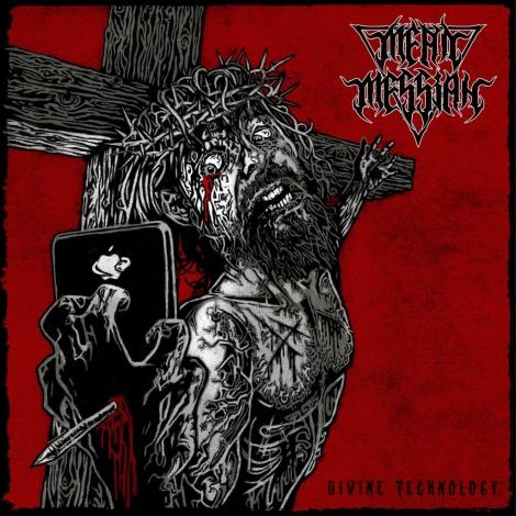 Mean Messiah - Divine Technology