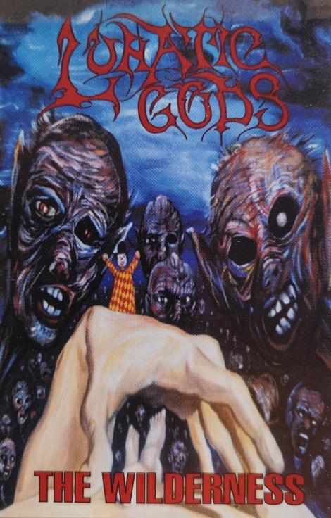 Lunatic Gods - The Wilderness