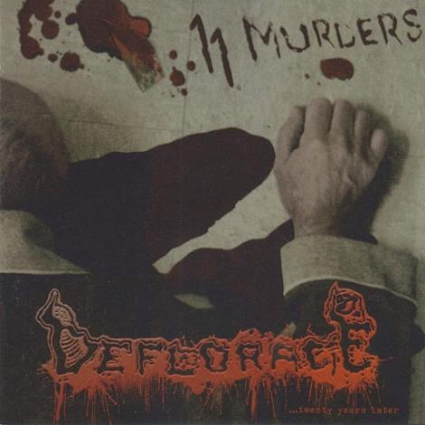 Deflorace - 11 Murders... Twentyyearslater (CD)