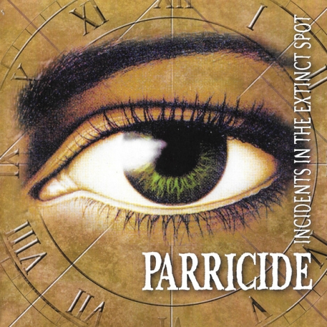 Parricide - Incidents In The Extinct Spot / The Threnody For The (CD)
