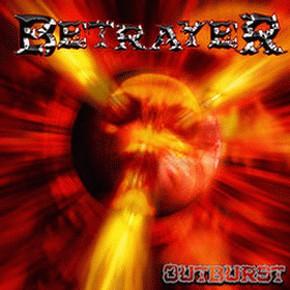 Betrayer - Outburst (CD)