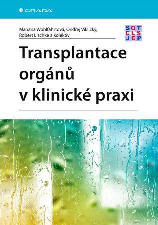 Transplantace orgánů v klinické praxi -
