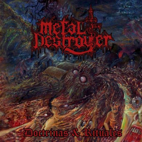 Metal Destroyer - Doctrinas & Rituales (Digipack CD)