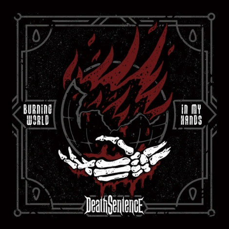 Death Sentence - Burning World In My Hands (CD)