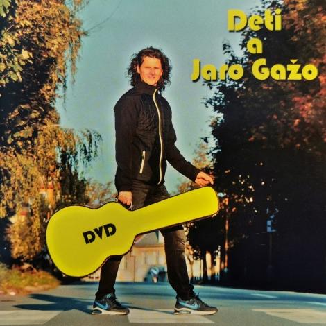 Jaro Gažo - Deti a Jaro Gažo (DVD)