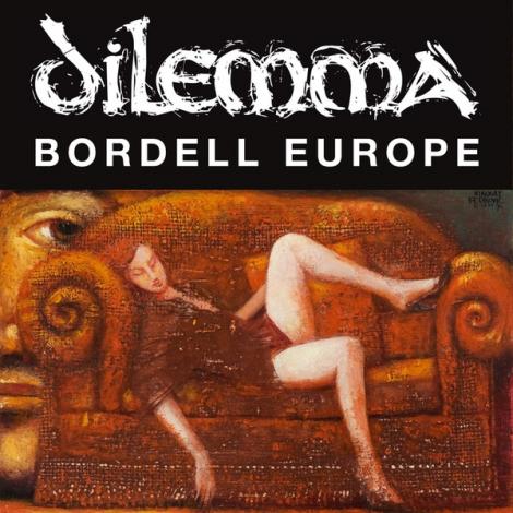 Dilemma - Bordell Europe (CD)