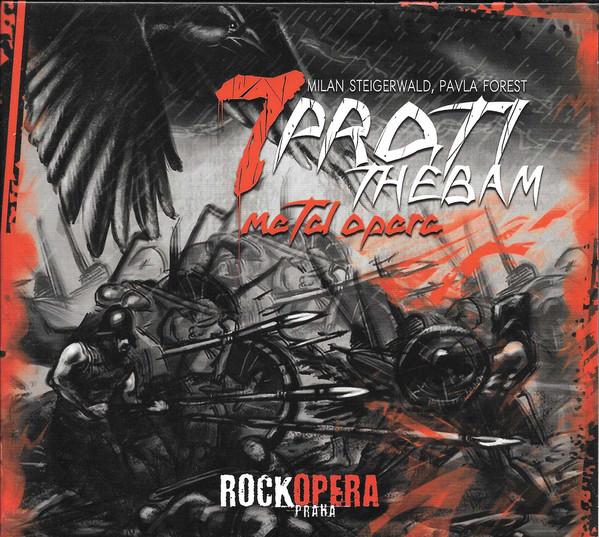 7 proti Thébam - Rock Opera Praha (Digipack dvoj CD)