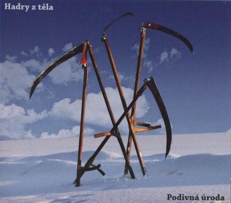 Hadry z těla - Podivná úroda (Digipack CD)