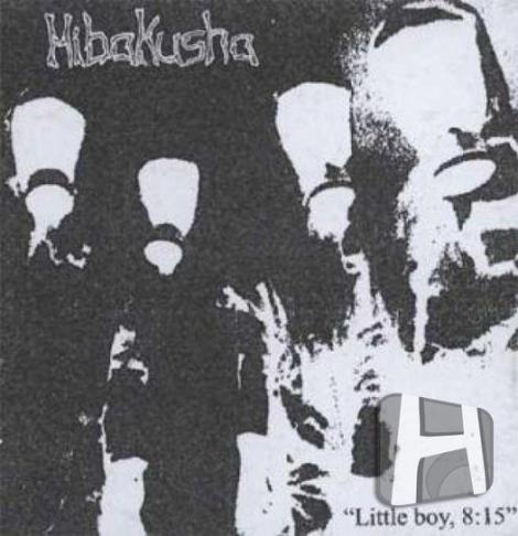 Hibakusha - Little boy, 8:15 (CDr)