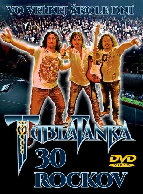 Tublatanka - 30 rockov - Vo veľkej škole dní (DVD)