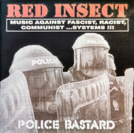 Red Insect - Police Bastard (CDr)
