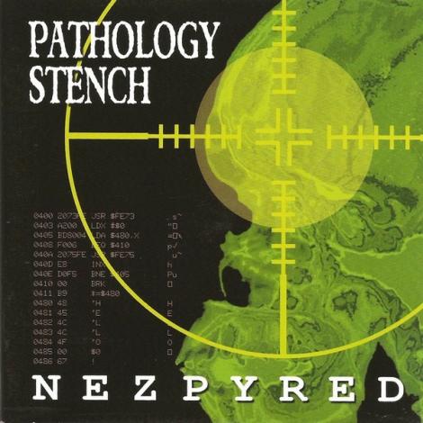 Pathology Stench - Nezpyred (CD)