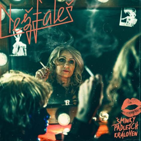 Nežfaleš - Šminky padlejch královen (Digipack CD)