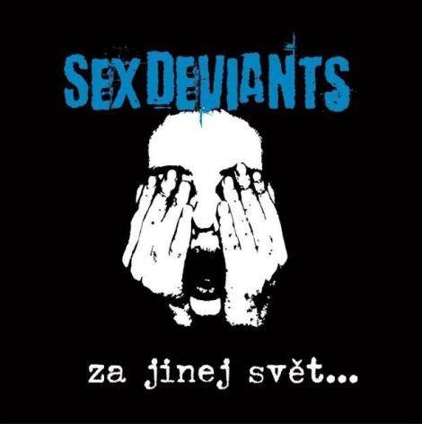 Sex Deviants - Za jinej svět... (CD)