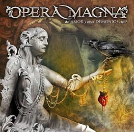 Opera Magna - Del Amor Y Otros Demonios - Acto I (CD)