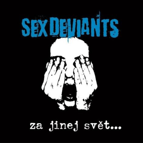 Sex Deviants - Za jinej svět... (LP)