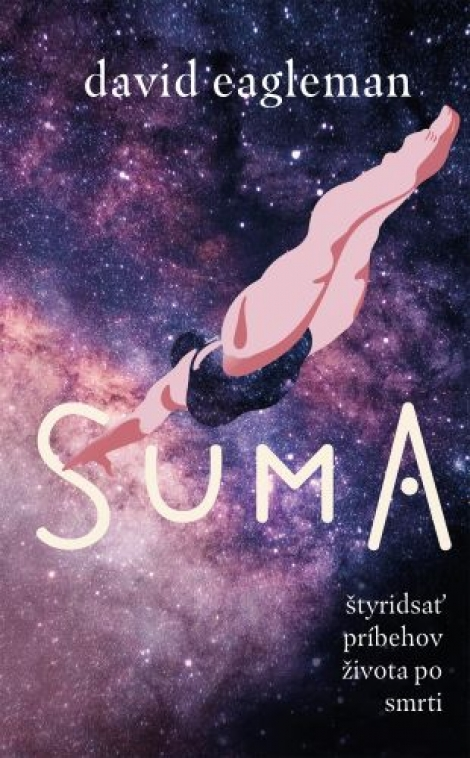 Suma - Štyridsať príbehov života po smrti
