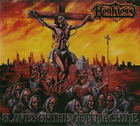 Fleshless - Slaves Of The God Machine (Digipack CD)