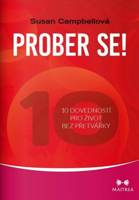 Prober se! - 10 dovedností pro život bez přetvářky