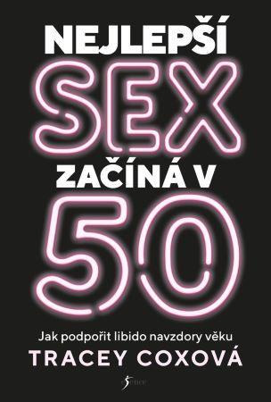 Nejlepší sex začíná v 50 -