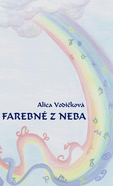 Farebné z neba - Vodičková Alica