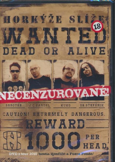Horkýže slíže - Necenzúrované - Wanted Dead or Alive (DVD)